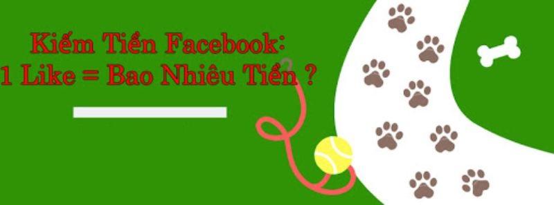 1 like trên Facebook được bao nhiêu tiền?