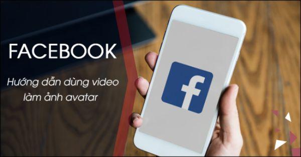 dung-video-lam-anh-dai-dien-tren-Facebook-0